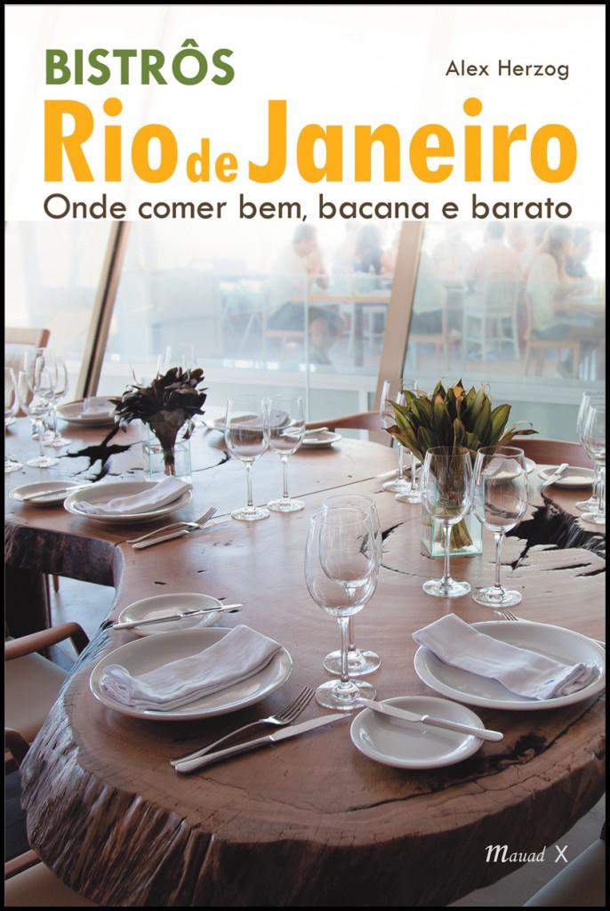 BistrosRio Capa FINA521485 686x1024 - Guia de Bistrôs do Rio de Janeiro