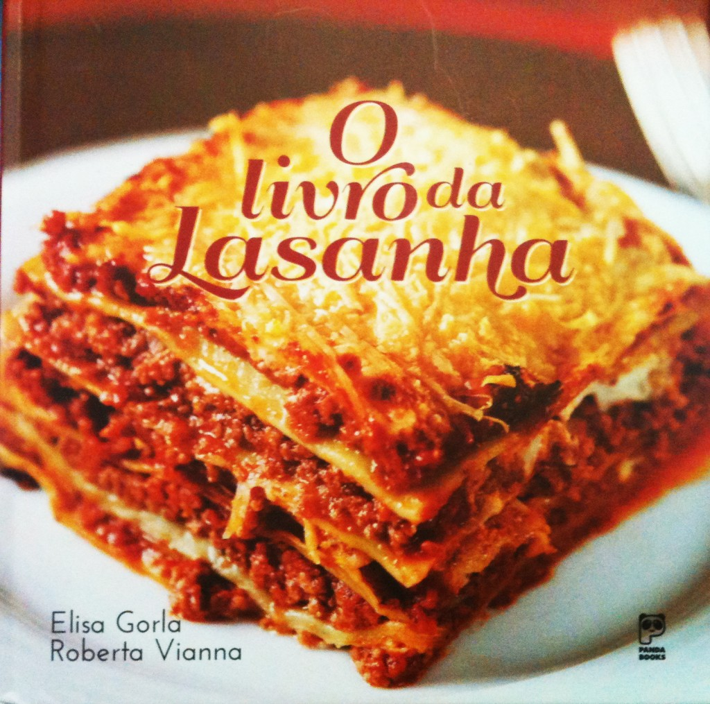 O livro da Lasanha 1024x1015 - O livro da Lasanha