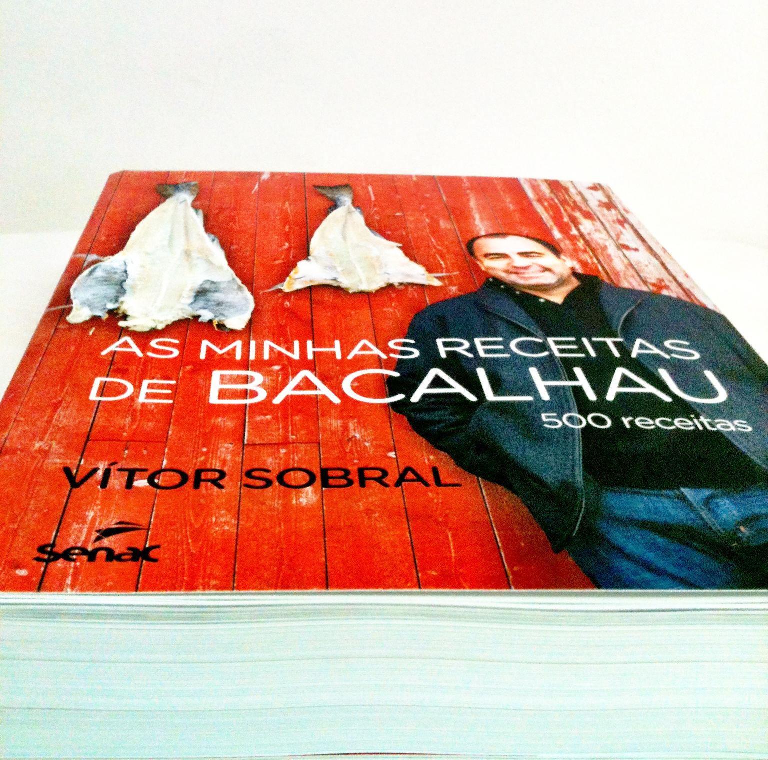 Livro As minhas receitas de Bacalhau: 500 receitas de Vítor Sobral #BF2B0C 1536 1520