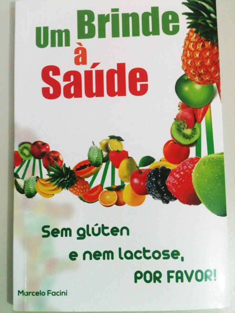Livro Marcelo 768x1024 - Um Brinde à Saúde sem glúten e nem lactose