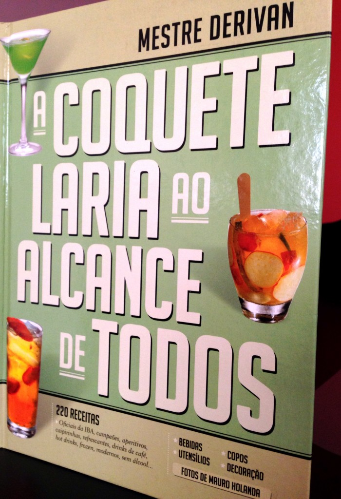 A Coquetelaria 700x1024 - A Coquetelaria ao Alcance de Todos