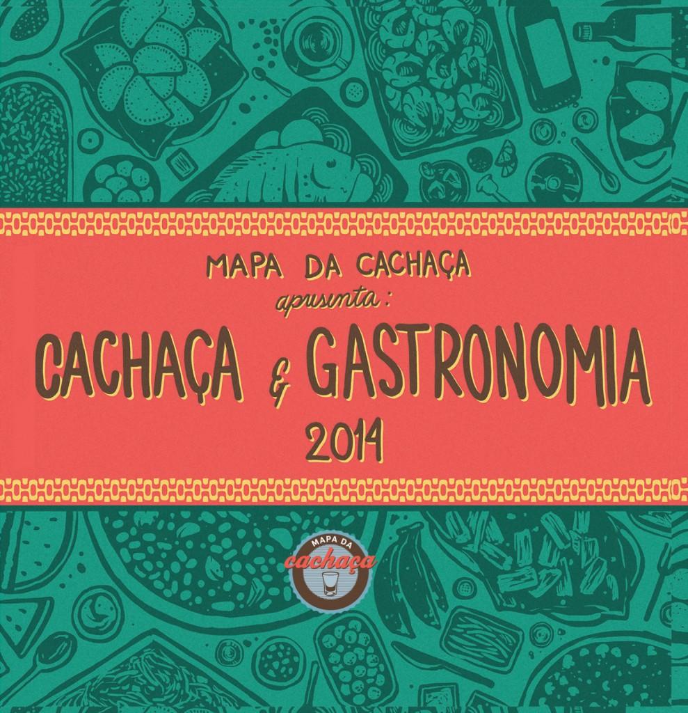 capa cachaca e gastronomia 989x1024 - Cachaça e Gastronomia 2014