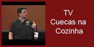 TV-Cuecas-na-Cozinha