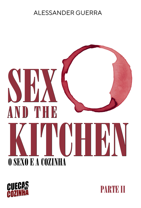 Sex and the Kitchen o Sexo e a Cozinha